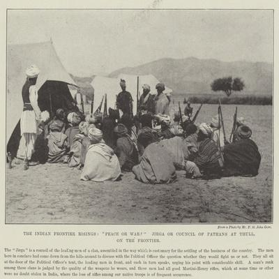 The Indian Frontier Risings, Peace or War? Jirga or Council of Pathans at Thull, on the Frontier