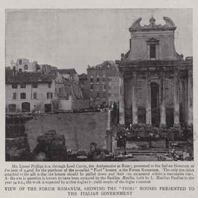 View of the Forum Romanum, Showing the Fiori Houses Presented to the Italian Government