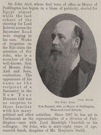 Sir John Aird, New Baronet, Who, as Mayor of Paddington, Welcomed Lord Roberts