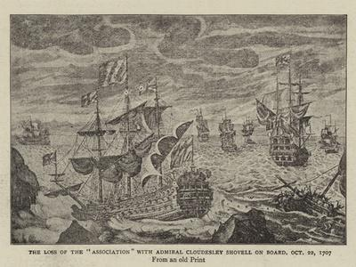 The Loss of the Association with Admiral Cloudesley Shovell on Board, 22 October 1707