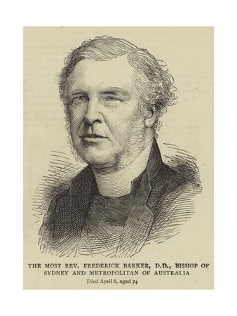 The Most Reverend Frederick Barker, Dd, Bishop of Sydney and Metropolitan of Australia