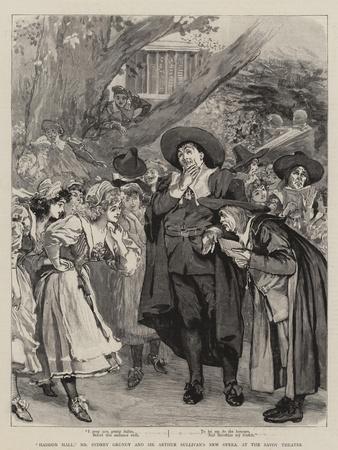 Haddon Hall, Mr Sydney Grundy and Sir Arthur Sullivan's New Opera, at the Savoy Theatre