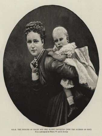 H R H the Princess of Wales and Her Eldest Daughter, Now the Duchess of Fife
