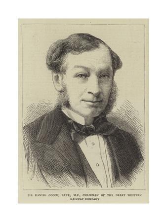 Sir Daniel Gooch, Baronet, Mp, Chairman of the Great Western Railway Company