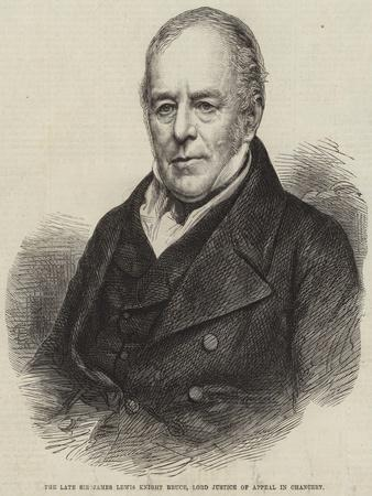 The Late Sir James Lewis Knight Bruce, Lord Justice of Appeal in Chancery