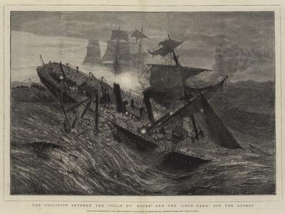 The Collision Between the Ville Du Havre and the Loch Earn Off the Azores