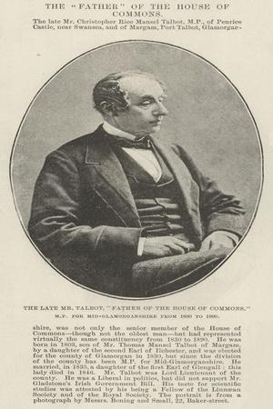 The Late Mr Talbot, Father of the House of Commons, Mp for Mid-Glamorganshire from 1830 to 1890