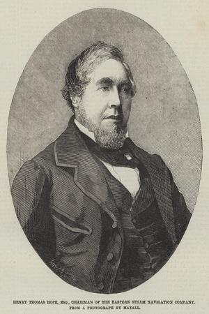 Henry Thomas Hope, Esquire, Chairman of the Eastern Steam Navigation Company