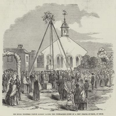 His Royal Highness Prince Albert Laying the Foundation-Stone of a New Chapel-Of-Ease, at Eton