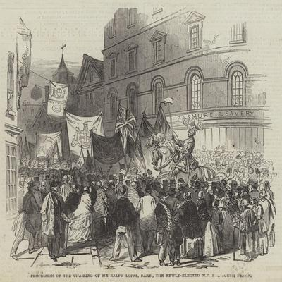 Procession of the Chairing of Sir Ralph Lopes, Baronet, the Newly-Elected Mp for South Devon