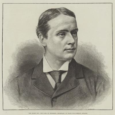 The Right Honourable the Earl of Rosebery, Secretary of State for Foreign Affairs