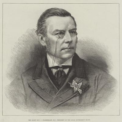 The Right Honourable J Chamberlain, Mp, President of the Local Government Board
