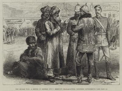 The Afghan War, a Sketch in General Sir F Roberts's Head-Quarters, Sherpore Cantonments