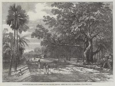 Railways in India, Embankment for the Calcutta Railway, Behind the Town of Serampore