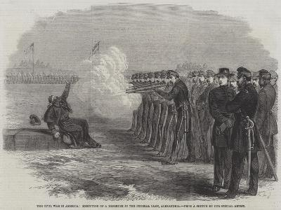 The Civil War in America, Execution of a Deserter in the Federal Camp, Alexandria