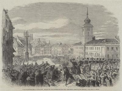 The Disturbances at Warsaw, Scene of Slaughter before the Viceregal Castle, on Monday, the 8 April