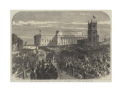 Visit of the Prince and Princess of Wales to Liverpool, the Procession to St George's Hall