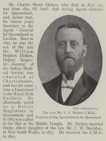 The Late Mr C S Dicken, Cmg, Formerly Acting Agent-General for Queensland