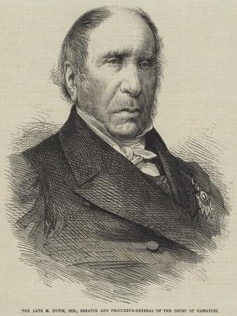 The Late M Dupin, Senior, Senator and Procureur-General of the Court of Cassation