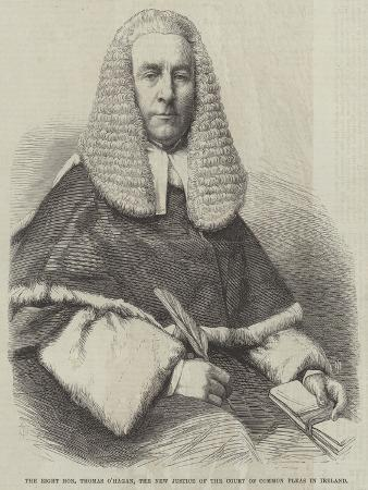 The Right Honourable Thomas O'Hagan, the New Justice of the Court of Common Pleas in Ireland
