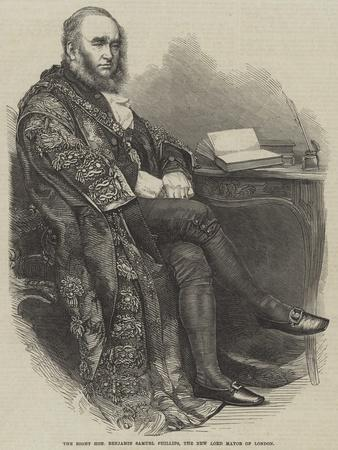 The Right Honourable Benjamin Samuel Phillips, the New Lord Mayor of London