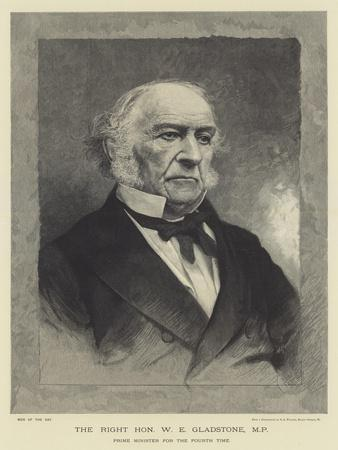 The Right Honourable W E Gladstone, Mp, Prime Minister for the Fourth Time