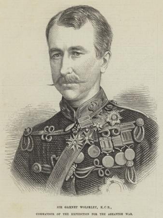 Sir Garnet Wolseley, Kcb, Commander of the Expedition for the Ashantee War