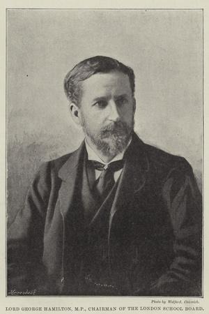 Lord George Hamilton, Chairman of the London School Board