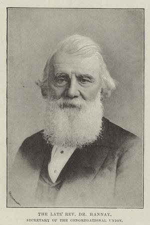 The Late Reverend Dr Hannay, Secretary of the Congregational Union