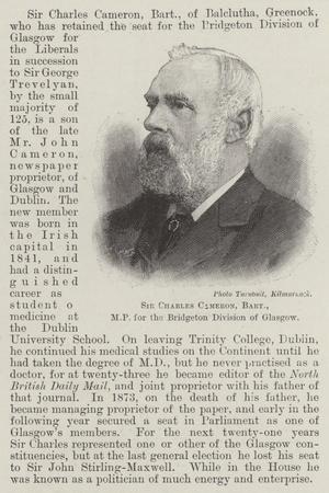 Sir Charles Cameron, Baronet, Mp for the Bridgeton Division of Glasgow