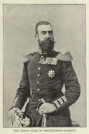 The Grand Duke of Mecklenburg-Strelitz