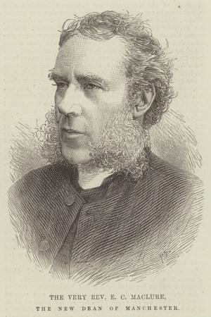 The Very Reverend E C Maclure, the New Dean of Manchester
