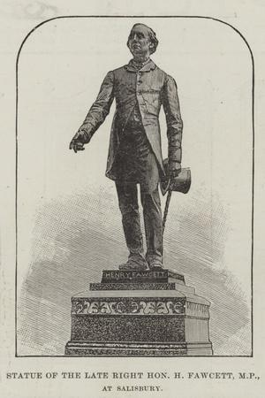 Statue of the Late Right Honourable H Fawcett, at Salisbury