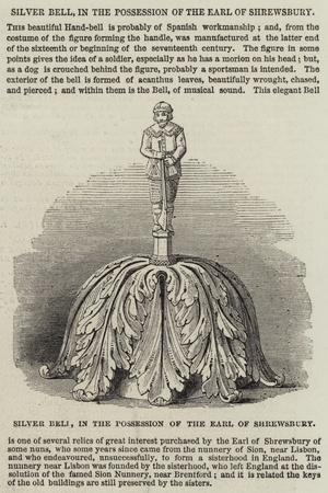 Silver Bell, in the Possession of the Earl of Shrewsbury