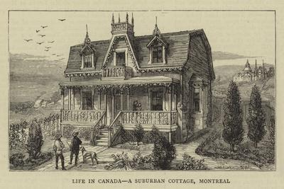 Life in Canada, a Suburban Cottage, Montreal