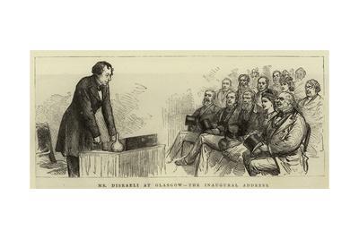 Mr Disraeli at Glasgow, the Inaugural Address