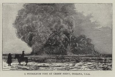 A Petroleum Fire at Cronn Point, Indiana, USA