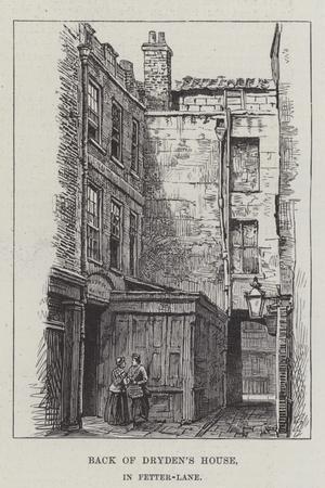 Back of Dryden's House, in Fetter-Lane
