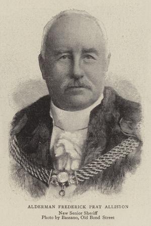 Alderman Frederick Prat Alliston