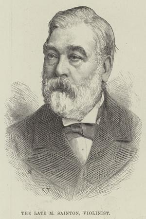 The Late M Sainton, Violinist