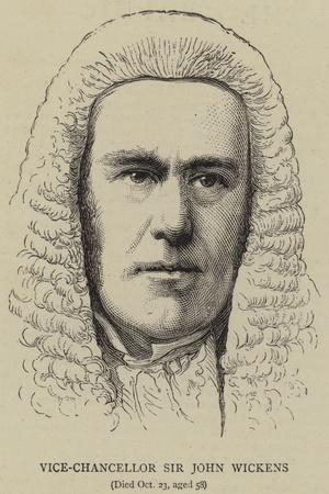 Vice-Chancellor Sir John Wickens