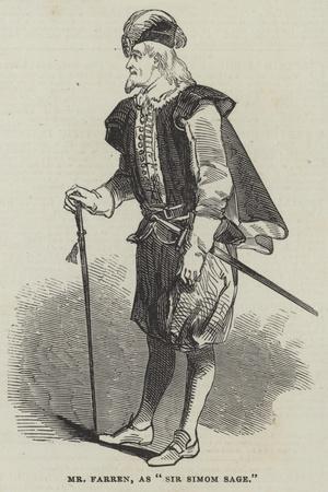 Mr Farren, as Sir Simom Sage