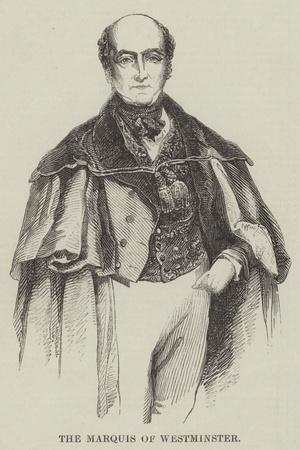 The Marquis of Westminster