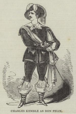Charles Kemble as Don Felix