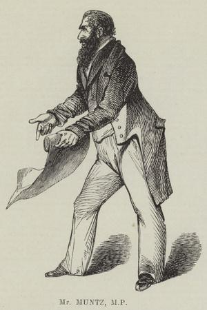 Mr Muntz, MP