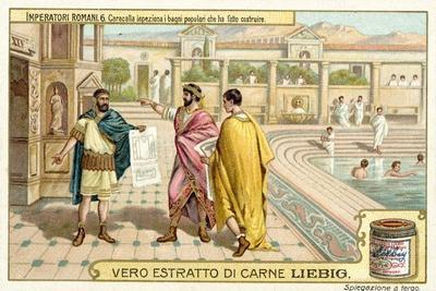 The Roman Emperor Caracalla Inspecting Public Baths He Had Built