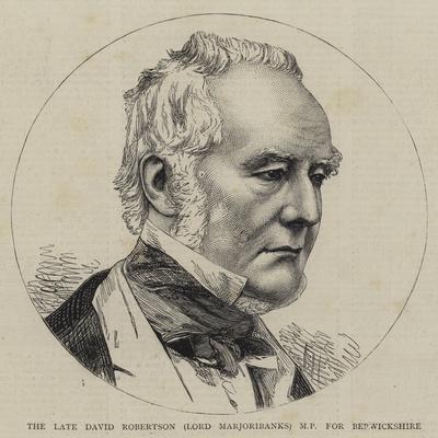 The Late David Robertson (Lord Marjoribanks) for Berwickshire