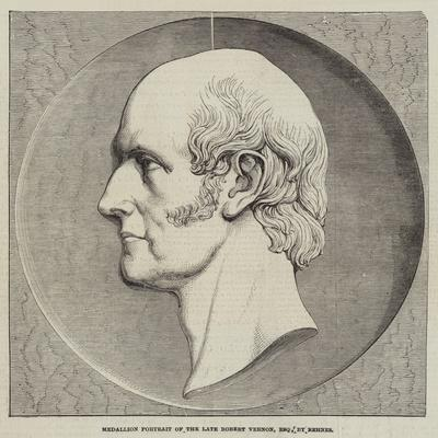 Medallion Portrait of the Late Robert Vernon, Esquire, by Behnes