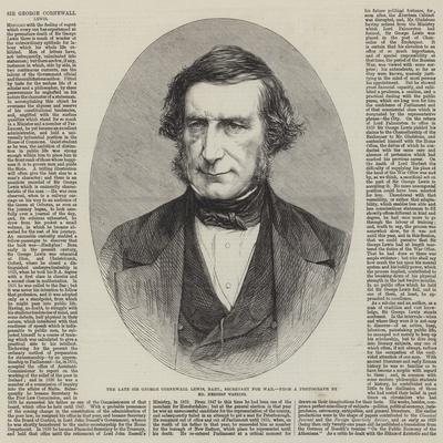 The Late Sir George Cornewall Lewis, Baronet, Secretary for War