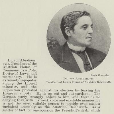 Dr Von Abrahamovic, President of Lower House of Austrian Reichsrath